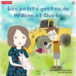 Les petits gestes de William et Charlie
