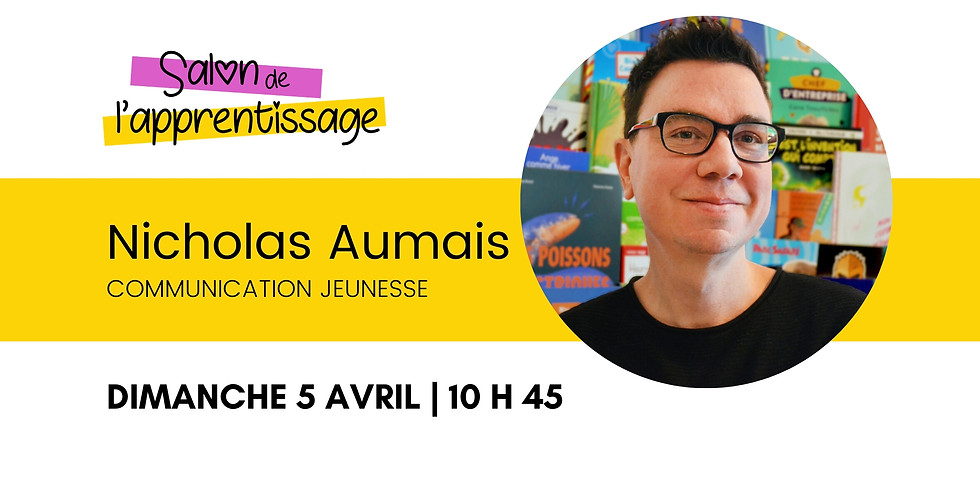 10 h 45 Communication jeunesse Nicholas Aumais | La peur à travers la littérature jeunesse