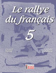 Le Rallye du français 5 - 5e secondaire