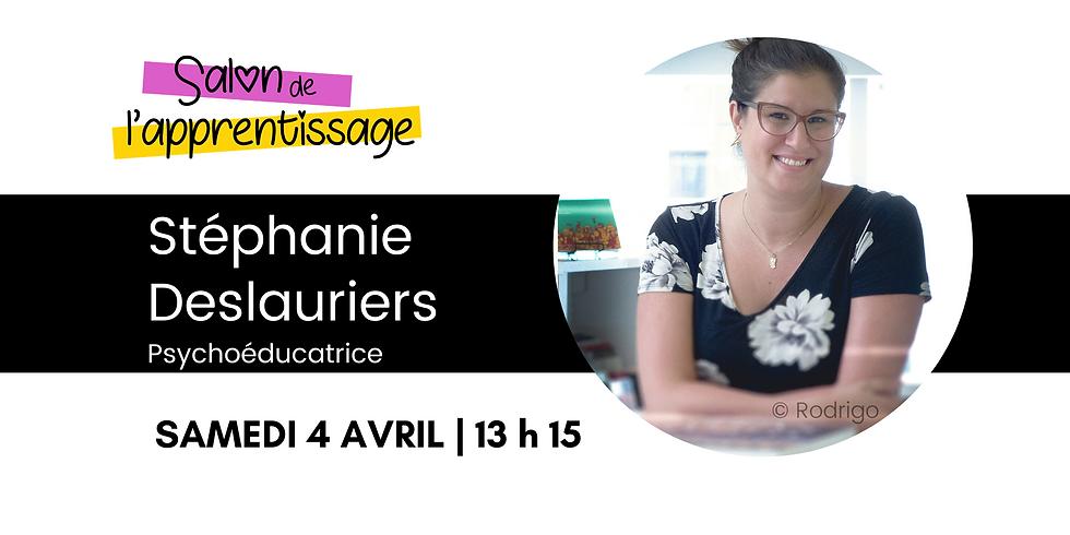 13 h 15 Stéphanie Deslauriers, psychoéducatrice et autrice  |  La gestion de l'anxiété: mission possible
