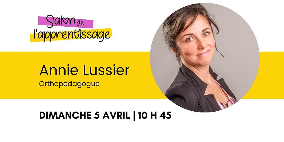 10 h 45 Annie Lussier   Comment aider les enfants dyslexiques au 2e cycle du primaire.
