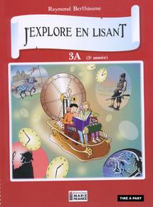 J'explore en lisant 3A (5e année) cahier