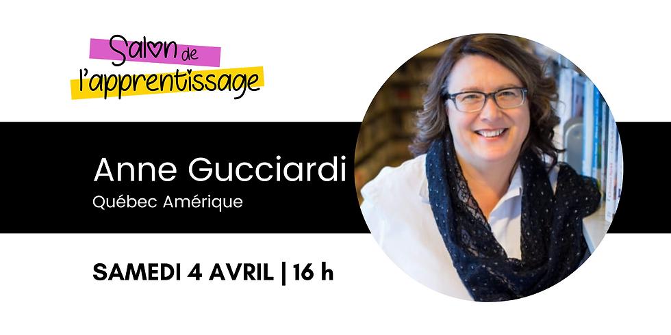16 h Anne Gucciardi, Québec Amérique | Madame Anne présente ses livres préférés en littérature jeunesse
