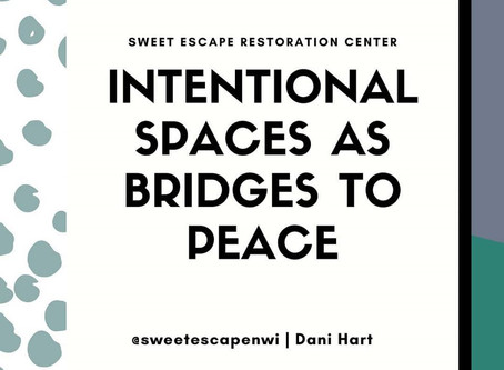 Intentional spaces as bridges to peace...