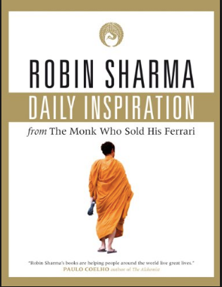 Daily Inspiration - by Robin Sharma