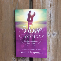 5 Love Languages - by Gary Chapman