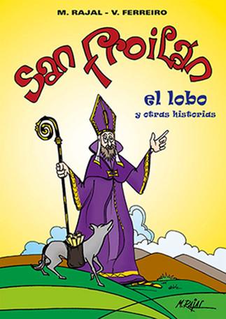 San Froilan, el lobo y otras historias