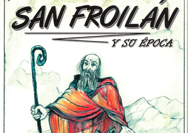 San Froilan y su época
