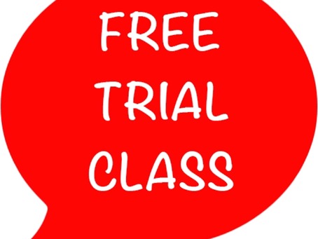 FREE TRIAL CLASS FOR ALL NEW STUDENTS!!