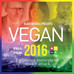 The Progress The Vegan Movement in 2016