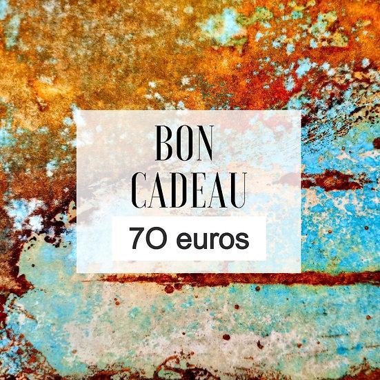 Bon cadeau 70 euros