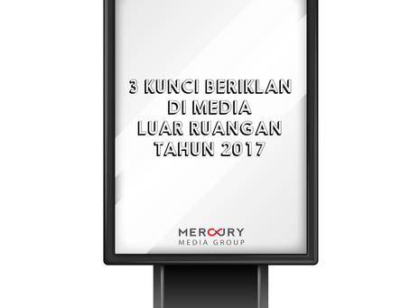 3 Kunci Beriklan di Media Luar Ruangan untuk Tahun 2017.