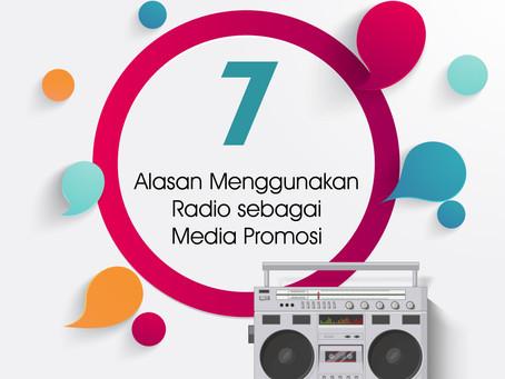 7 Alasan Menggunakan Radio sebagai Media Promosi