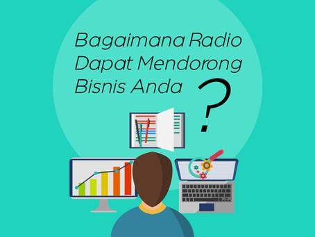 Bagaimana Radio Dapat Mendorong Bisnis Anda?
