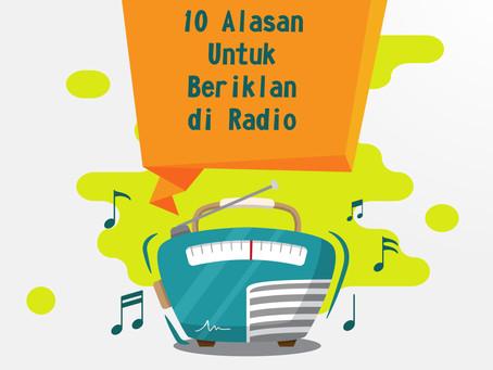 10 ALASAN UNTUK BERIKLAN DI RADIO
