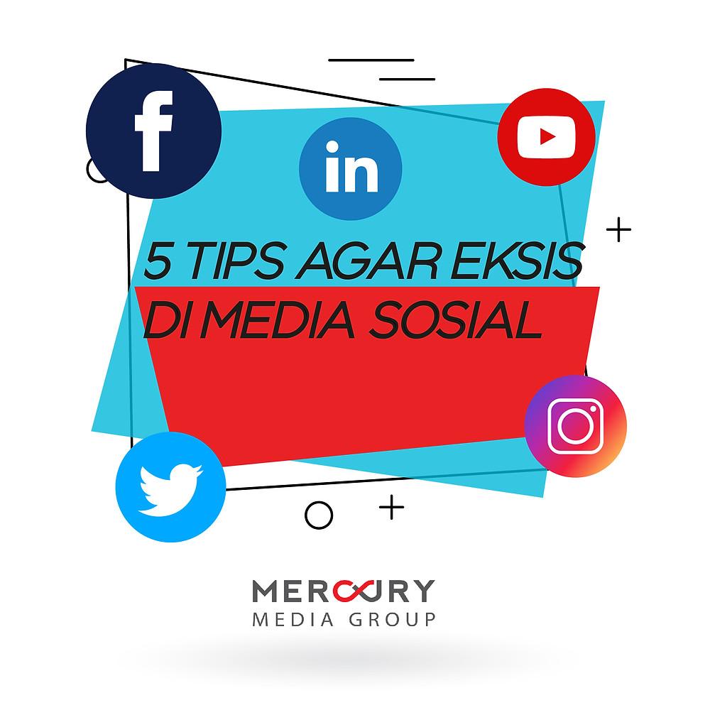 5 Tips Agar Eksis di Media Sosial