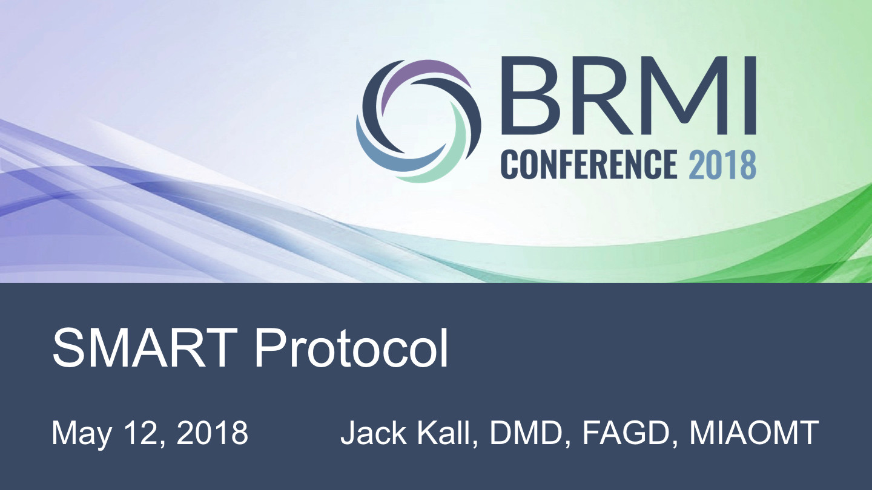Dr. Jack Kall, DMD - SMART Protocol (Safe Mercury Amalgam Removal Technique)