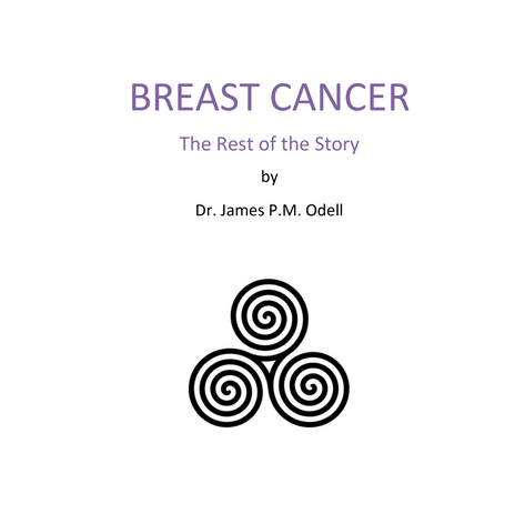 Breast Cancer: the Rest of the Story