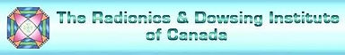 The Radionics and Dowsing Institute of Canada