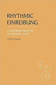Rhythmic Einreibung: A Handbook from the Ita Wegman Clinic