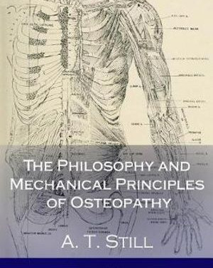 Osteopathy & Andrew Taylor Still