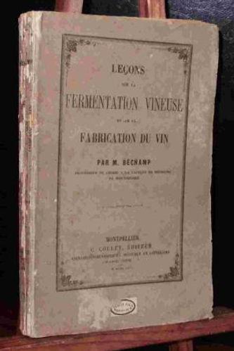 Béchamps on Fermentation