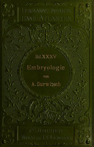 Alexander Gurwitsch on Embryology