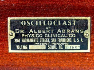 Oscilloclast of Dr. Albert Abrams
