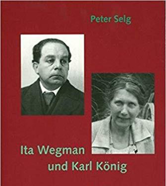Ita Wegman und Karl König