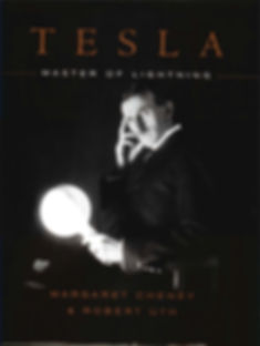 Tesla: Master of Lightning, by Margaret Cheney and Robert Uth