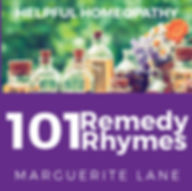 Helpful Homeopathy - 101 Remedy Rhymes