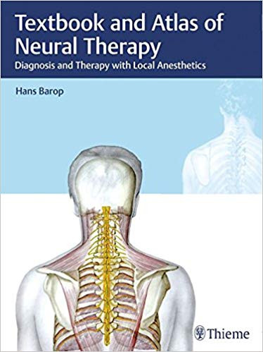 Textbook and Atlas of Neural Therapy by Hans Barop