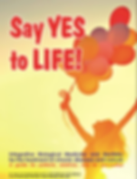 Say Yes to Life! by Dr. Ralf Oettmeier