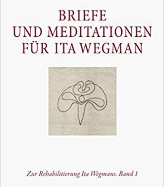 Briefe und Meditationen für Ita Wegman