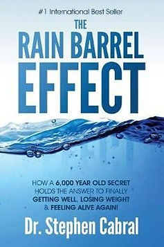The Rain Barrel Effect by Dr. Stephen Cabral