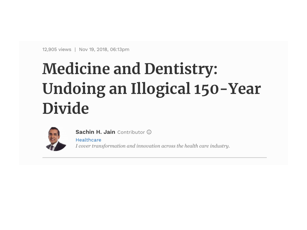 Forbes article - Medicine and Dentistry