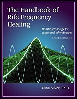 The Handbook of Rife Frequency...