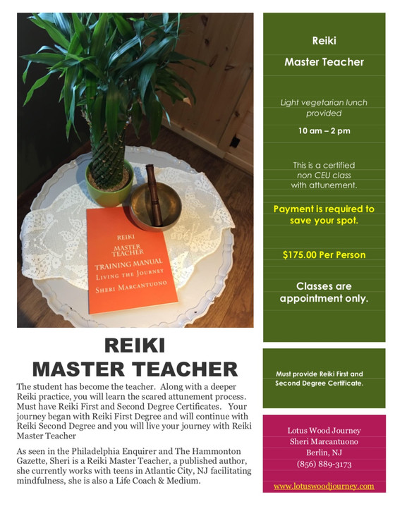 The Student becomes the Teacher.  Live your Journey as a Reiki Master Teacher.