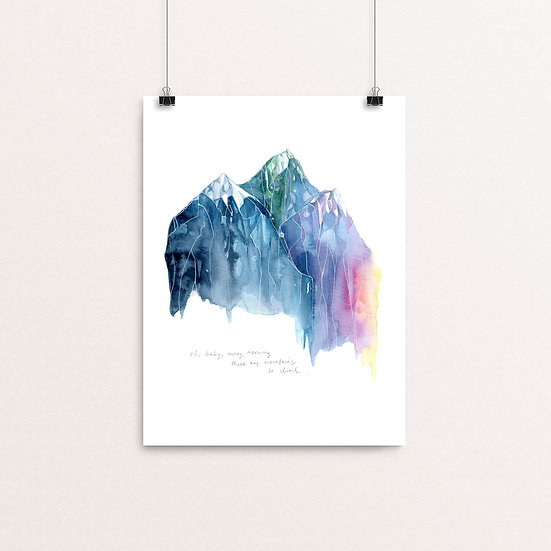 There are Mountains to Climb print