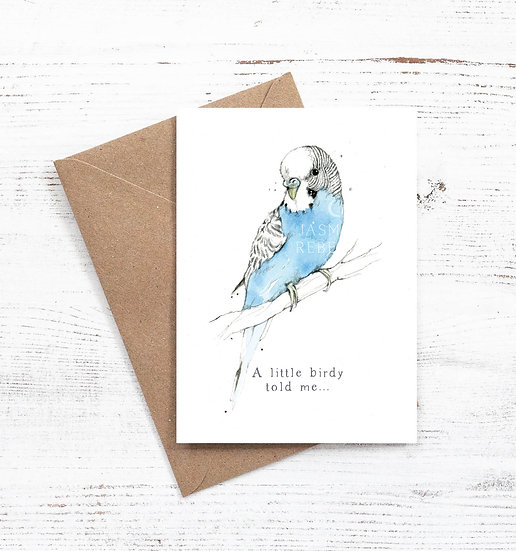 A little birdy told me budgie card