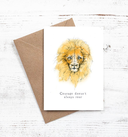 Lion - Courage doesn't alway roar card