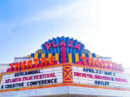 Atlanta Film and TV's Experience with the 2021 Atlanta Film Festival + Creative Conference