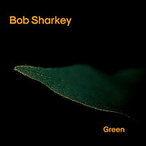 BobSharkey_Green_Cover.jpg