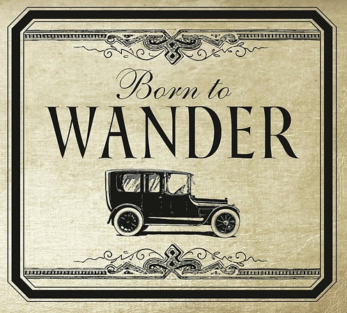 Born To Wander CD
