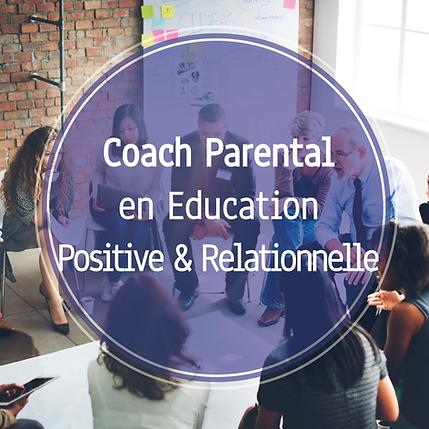 Coach parental en Education Positive et Relationnelle