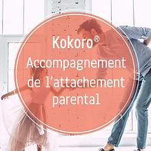 Formation Kokoro Accompagnement de l'attachement parental
