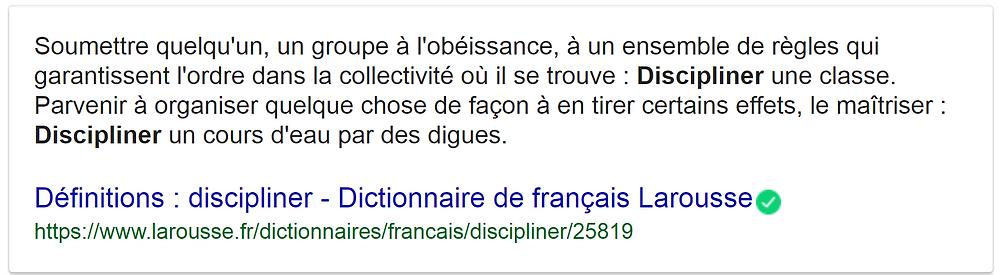 définition de discipliner selon Larousse