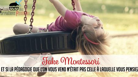 Fake Montessori: Et si on vous mentait?