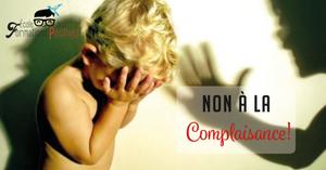 La complaisance envers l'adulte et la fin de la bienveillance envers l'enfant