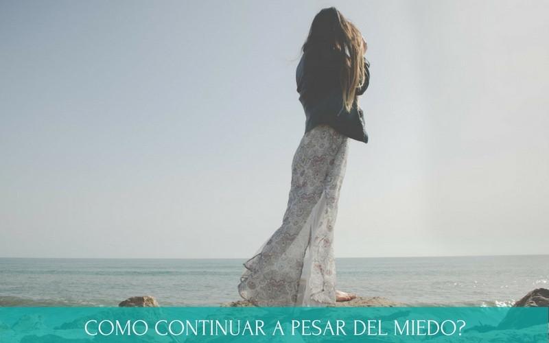 Como continuar a pesar del miedo | Diana Fernandez | Coach Espiritual | vencer el miedo | vivir en paz | www.diana-fernandez.com